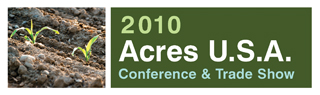 Acres USA Conference and Trade Show
